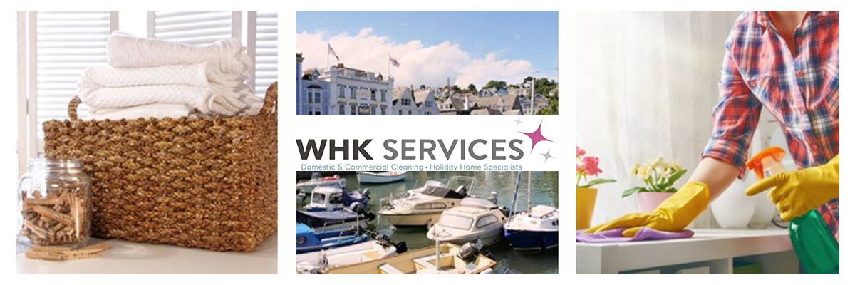 WHK Services, Dartmouth. Domestic and Commercial Cleaning services and Holiday Home Management