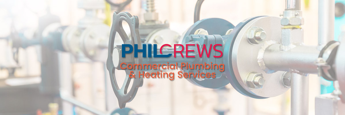 Phil Crews - Commercial Plumbing & Heating Services
