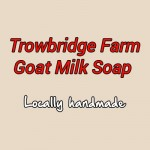 Trowbridge Farm - Locally Handmade Goat Milk Soap