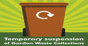Garden waste collection suspended until at least the middle of October
